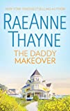 The Daddy Makeover (The Women of Brambleberry House Book 1)