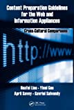 Content Preparation Guidelines for the Web and Information Appliances: Cross-Cultural Comparisons (Human Factors and Ergonomics Book 29)