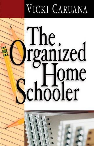 The Organized Homeschooler