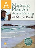 Artist Daily Workshop - Mastering Plein Air Acrylic Painting