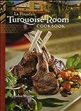 La Posada's Turquoise Room Cookbook