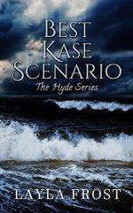 Best Kase Scenario by Layla Frost
