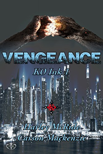 Vengeance by Harley McRide and Carson Mackenzie