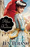 After a Fashion (A Class of Their Own Book #1)