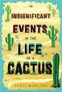 Cover art for INSIGNIFICANT EVENTS IN THE LIFE OF A CACTUS