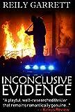 Inconclusive Evidence: A dark psychological thriller (McAllister Justice Series Book 3)