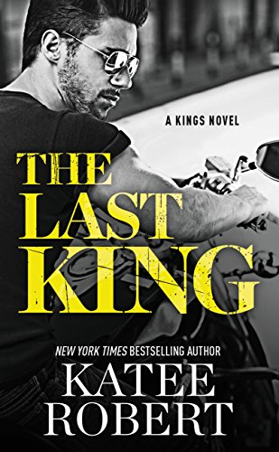 The Last King (The Kings) by [Robert, Katee]
