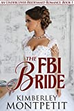 The FBI Bride (An Undercover Bridesmaid Romance Book 1)