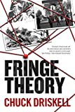 Fringe Theory: A Gripping Conspiracy Thriller