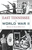 East Tennessee in World War II (Military)