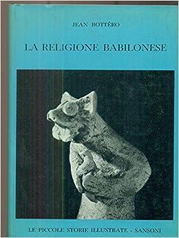 Image result for Jean Bottéro - La religione babilonese