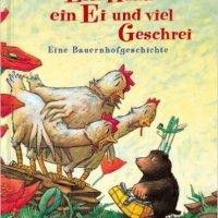 Ein Huhn, ein Ei und viel Geschrei : eine Bauernhofgeschichte / Mario Giordano ; Sabine Wilharm