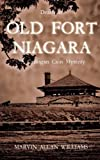 Death at Old Fort Niagara: A Cadogan Cain Mystery