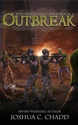 Outbreak (The Brother's Creed Book 1) by [Chadd, Joshua C.]