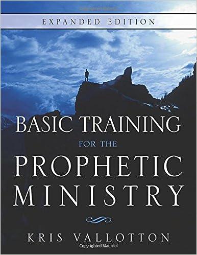 Basic Training Prophetic Ministry Kris Vallotton