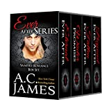 Vampire Romance: Ever After Series (A Paranormal Romance Boxed Set)