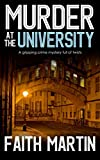 MURDER AT THE UNIVERSITY a gripping crime mystery full of twists (DI Hillary Greene Book 2)