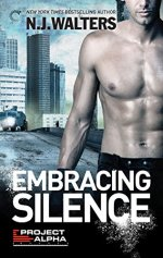 Embracing Silence by N.J. Walters