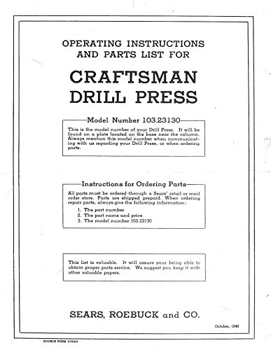 "1946 Craftsman 103.23130 15"" Drill Press-Operating Instructions & Parts List ..."
