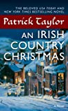 An Irish Country Christmas: A Novel (Irish Country Books Book 3)