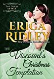 The Viscount's Christmas Temptation: A Historical Regency Romance Novella (Dukes of War Book 1)