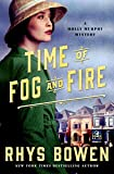 Time of Fog and Fire: A Molly Murphy Mystery (Molly Murphy Mysteries Book 16)