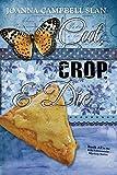 Cut, Crop & Die: Book #2 in the Kiki Lowenstein Mystery Series