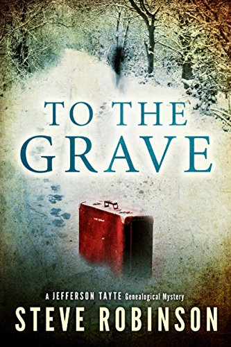 To the Grave (Jefferson Tayte Genealogical...