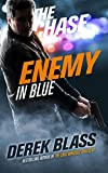 Enemy in Blue: The Chase (Book #1) (The Cruz Marquez Thrillers)