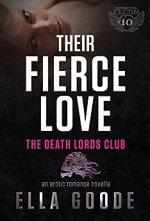 Their Fierce Love by Ella Goode