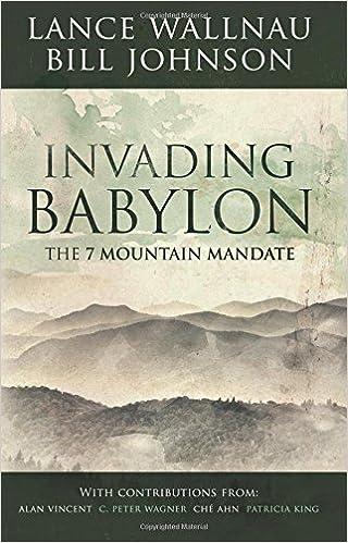 Invading Babylon - Lance Wallnau