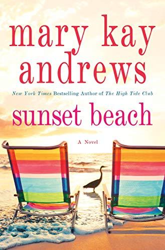 Sunset Beach: A Novel by [Andrews, Mary Kay]