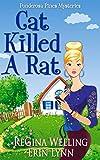 Cat Killed A Rat (A Ponderosa Pines Cozy Mystery Book 1)