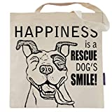 Happiness is a Rescue Dog's Smile Tote Bag - by Pet Studio Art
