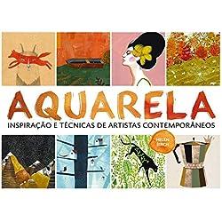 Aquarela: Inspiração e técnicas de artistas contemporâneos