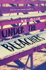 Under the Bleachers by K.K. Allen