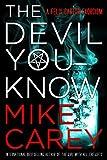 The Devil You Know (Felix Castor Novel Book 1)