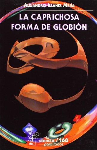 La Caprichosa Forma De Globion