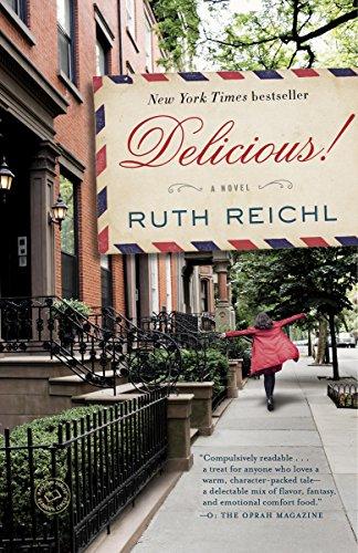 Delicious!: A Novel