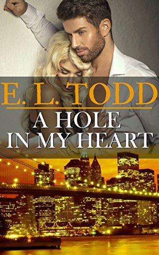 Un agujero en mi corazón (Para toda la eternidad nº 15) – E. L. Todd