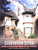 Storybook Style: America's Whimsical Homes of the Twenties