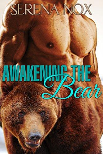 Awakening The Bear Bbw Paranormal Bear Shifter Romance By Nox Serena