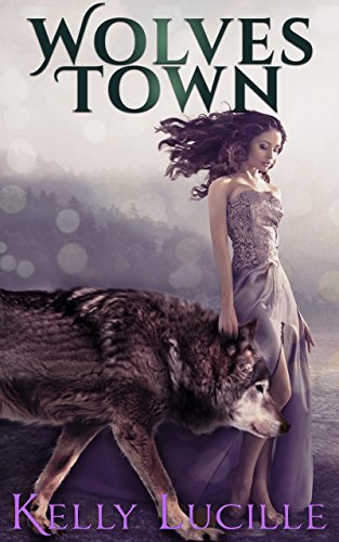 Wolves Town by Kelly Lucille