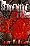 The Serpentine Fire: Flesh Wars #1