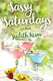 Sassy Saturdays (Fat Fridays Group Book 2)