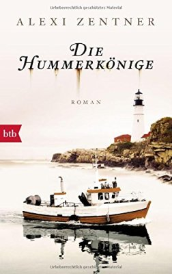 Alexi Zentner: Die Hummerkönige