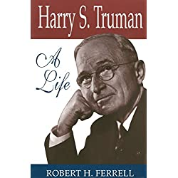 Harry S. Truman: A Life (Give 'em Hell Harry)