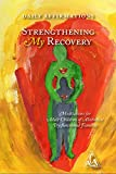 Strengthening My Recovery: Meditations for Adult Children of Alcoholics/Dysfunctional Families