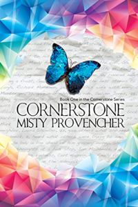 Cornerstone (The Cornerstone Series Book 1) by Misty Provencher