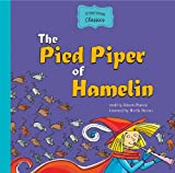 The Pied Piper of Hamelin (Storybook Classics)